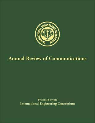 Annual Review of Communications: v. 59 (Hardback)