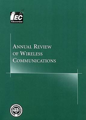 Annual Review of Wireless Communications: v. 2 (Paperback)