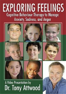 Exploring Feelings: Cognitive Behaviour Therapy to Manage Anxiety, Sadness, and Anger (DVD)