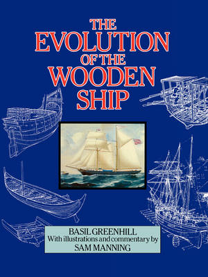 The Evolution of the Wooden Ship (Paperback)