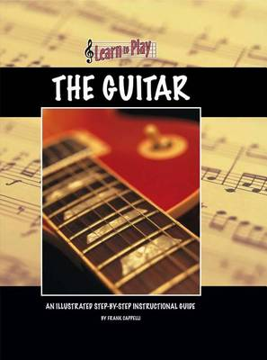 Learn to Play the Guitar - Learn to Play (Hardback)