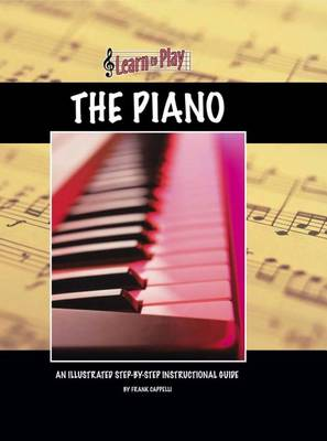 Learn to Play the Piano - Learn to Play (Hardback)