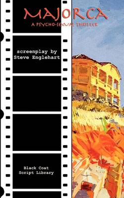 Majorca: The Screenplay (Paperback)