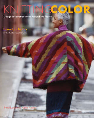 Knitting Color: Design Inspiration from Around the World (Hardback)