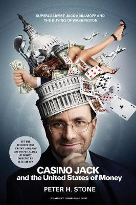 Casino Jack: and the United States of Money (Paperback)
