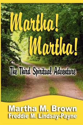 Martha! Martha! The Third Spiritual Adventure (Paperback)