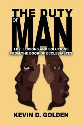 The Duty of Man: Life Lessons and Solutions from the Book of Ecclesiastes (Paperback)