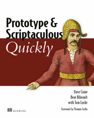Prototype and Scriptaculous Quickly (Paperback)