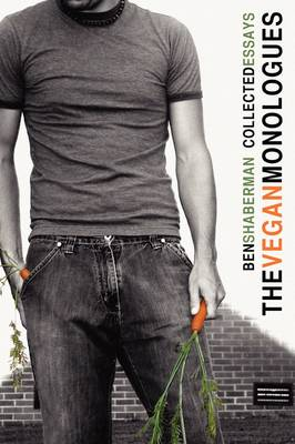 The Vegan Monologues (Paperback)