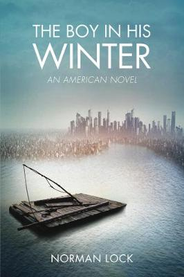 The Boy in His Winter: An American Novel - The American Novels (Paperback)