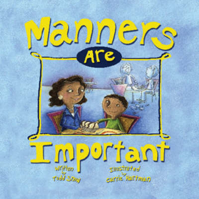 Manners are Important (Board book)