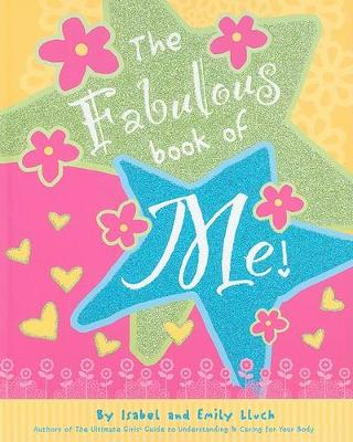 The Fabulous Book of Me! (Hardback)