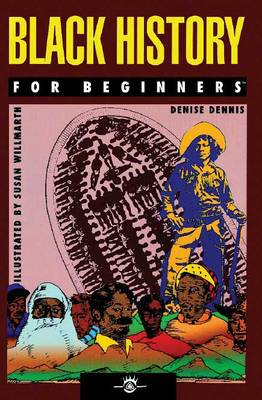 Black History for Beginners - For Beginners (Paperback)