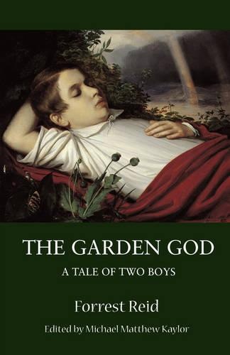 The Garden God: A Tale of Two Boys - Valancourt Classics (Paperback)