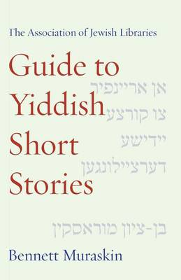 Cover The Association of Jewish Libraries Guide to Yiddish Short Stories