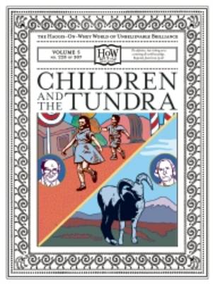 Children and the Tundra: v. 5 (Leather / fine binding)