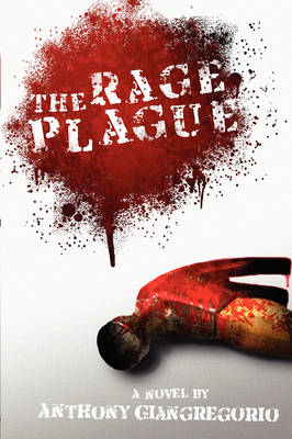 The Rage Plague (Paperback)