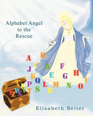 Alphabet Angel to the Rescue (Paperback)