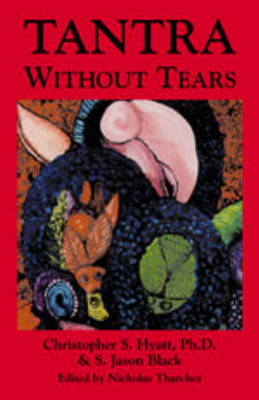 Tantra without Tears (Paperback)