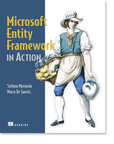 Microsoft Entity Framework in Action (Paperback)