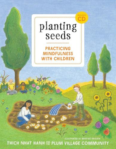 Planting Seeds: Practicing Mindfulness with Children (Hardback)