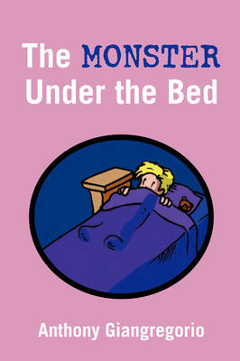 The Monster Under The Bed (Paperback)