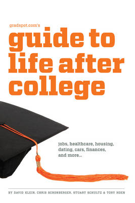 Gradspot.Com's Guide to Life After College (Paperback)