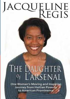 The Daughter of L'Arsenal (Paperback)