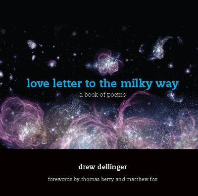 Love Letter to the Milky Way: A Book of Poems (Paperback)