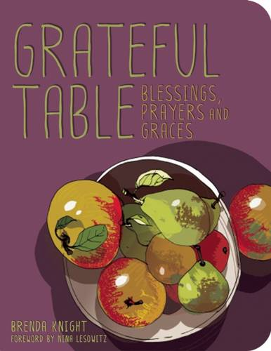 Grateful Table: Blessings, Prayers and Graces (Hardback)
