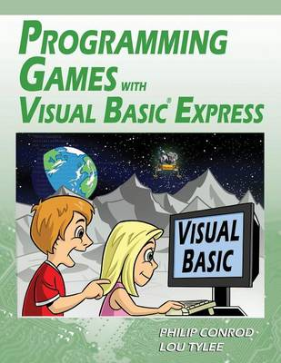 Programming Games with Visual Basic Express (Paperback)