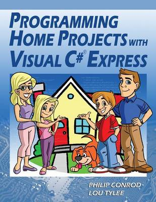 Programming Home Projects with Visual C# Express (Paperback)