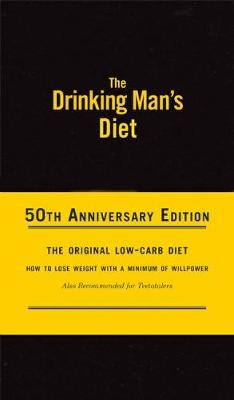 The Drinking Man's Diet: 50th Anniversary Edition (Hardback)