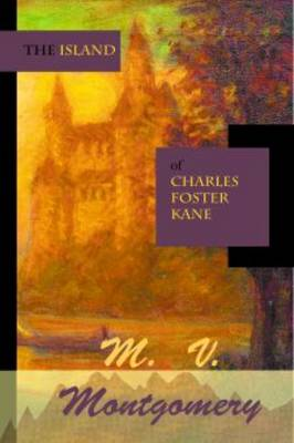 The Island of Charles Foster Kane (Paperback)