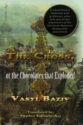 The Cross, or the Chocolates That Exploded (Paperback)