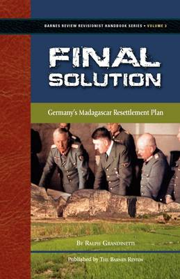 Final Solution: Germany's Madagascar Resettlement Plan (Paperback)