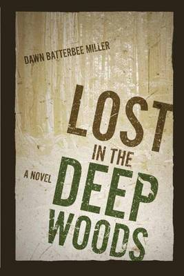 Cover Lost in the Deep Woods