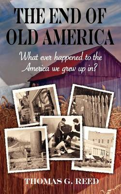 The End of Old America (Paperback)