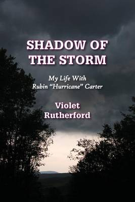 Cover Shadow of the Storm: My Life with Rubin Hurricane Carter