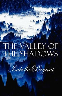 The Valley of the Shadows (Paperback)