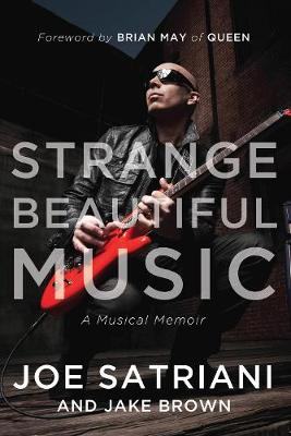 Strange Beautiful Music: A Musical Memoir (Hardback)