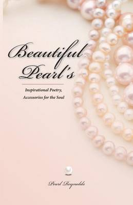 Cover Beautiful Pearl's, Inspirational Poetry Accessories for the Soul