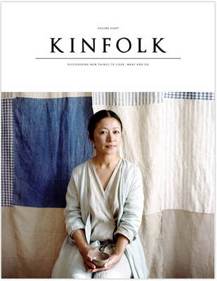 Kinfolk: Vol. 8 (Paperback)