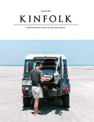 Kinfolk: The Weekend Issue (Paperback)