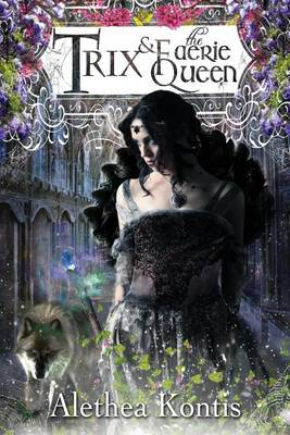 Cover Trix and the Faerie Queen - Books of Arilland 6