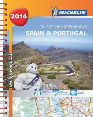 Spain and Portugal 2014 A4 Spiral Atlas - Michelin Tourist and Motoring Atlas (Spiral bound)