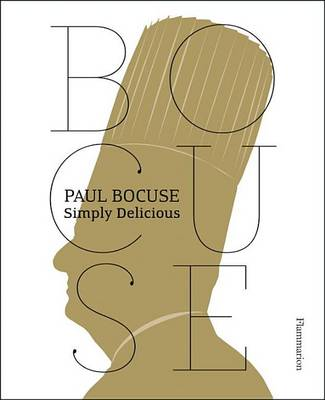 Paul Bocuse: Simply Delicious (Paperback)