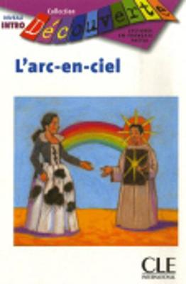 Decouverte: L'ARC-En-Ciel - Grand Debutant (Paperback)