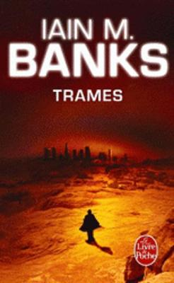Trames (Cycle De LA Culture) (Paperback)