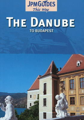 Danube: to Budapest (Paperback)